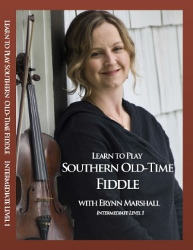 Learn to Play Southern Old-Time Fiddle with Erynn Marshall (Instructional DVD)
