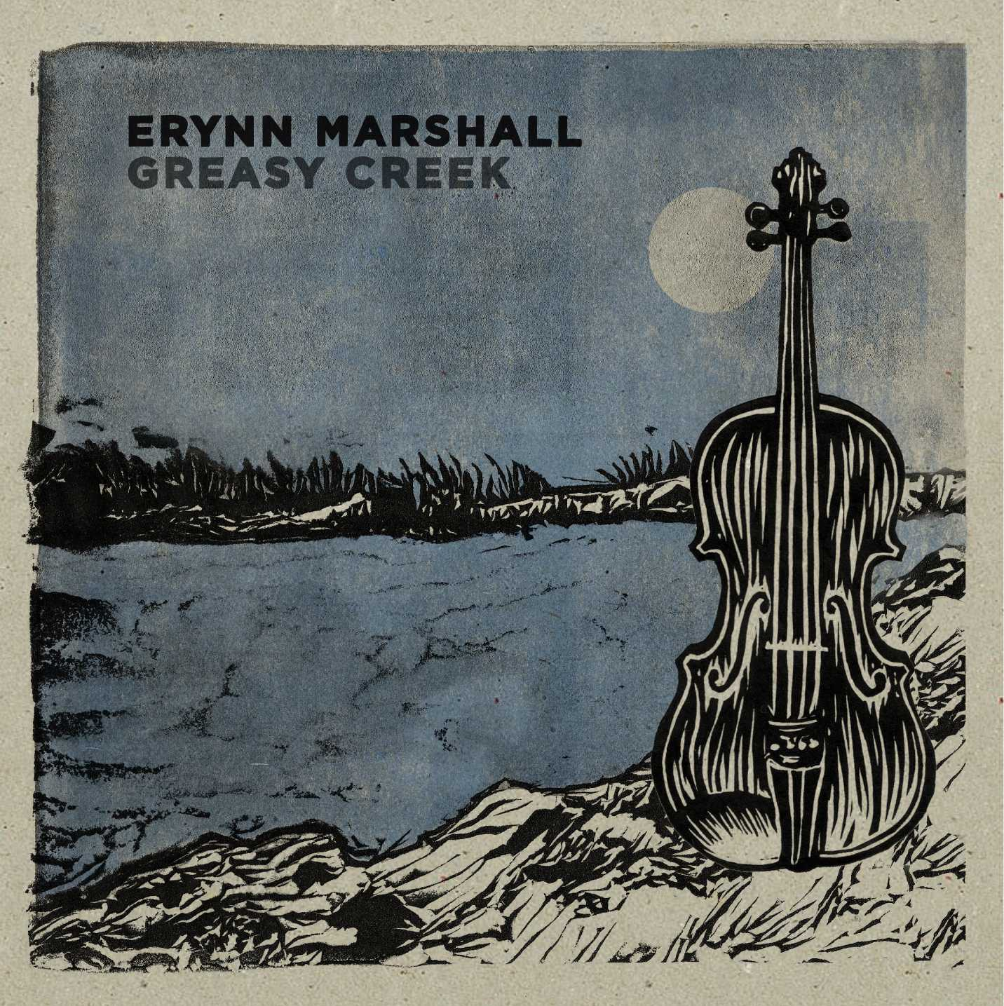 Greasy Creek CD – Erynn Marshall & Friends