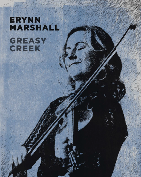 Erynn Marshall - Greasy Creek
